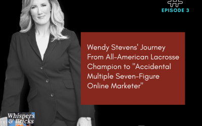 """3 Wendy Stevens' Journey From All-American Lacrosse Champion to """"Accidental Multiple Seven-Figure Online Marketer"""""""