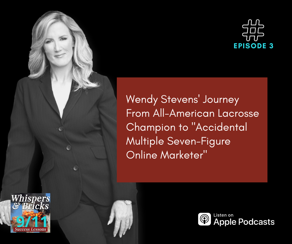 """Wendy Stevens' Journey From All-American Lacrosse Champion to """"Accidental Multiple Seven-Figure Online Marketer"""""""