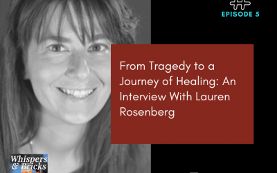 5 From Tragedy to a Journey of Healing: An Interview With Lauren Rosenberg