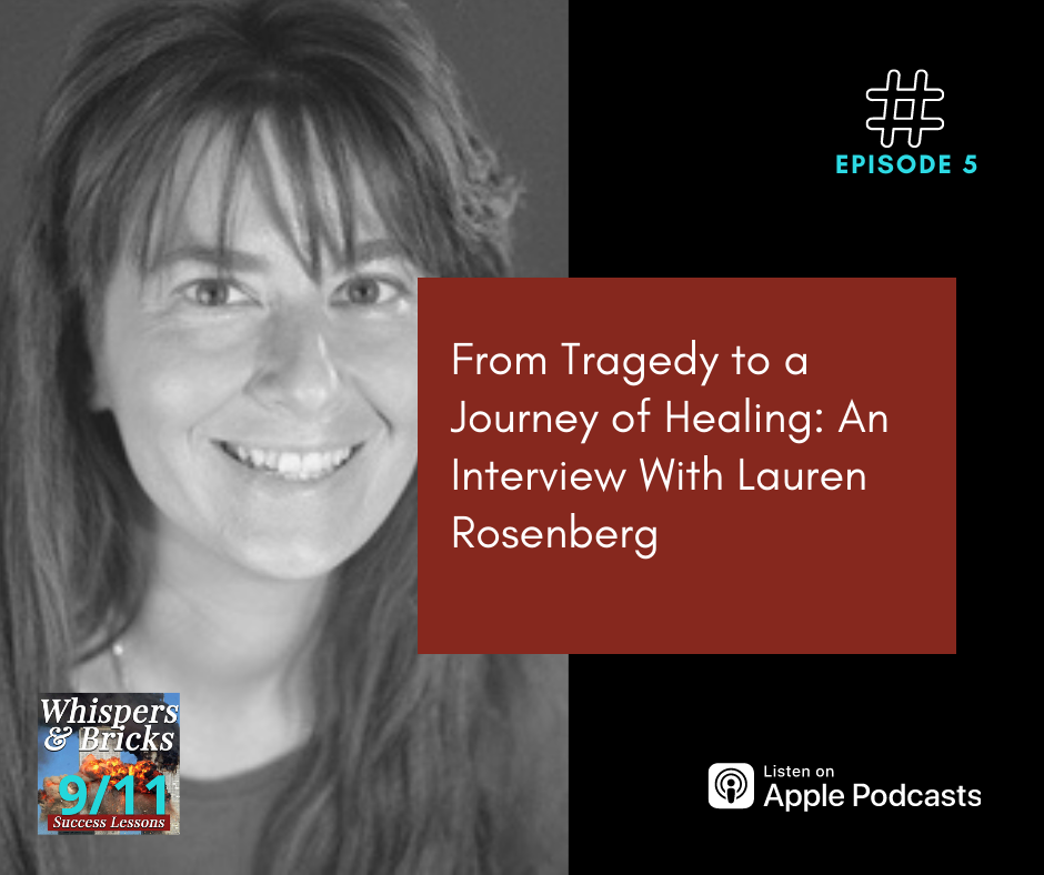 From Tragedy to a Journey of Healing: An Interview With Lauren Rosenberg