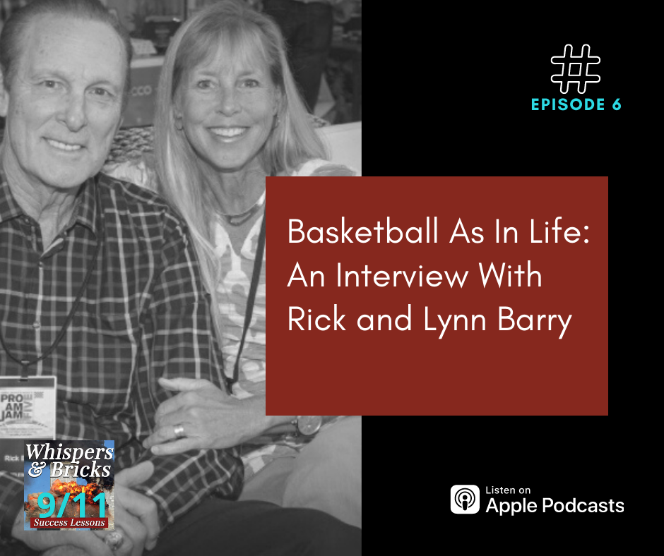 Basketball As In Life: An Interview With Rick and Lynn Barry
