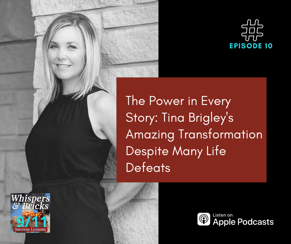 he Power in Every Story: Tina Brigley's Amazing Transformation Despite Many Life Defeats