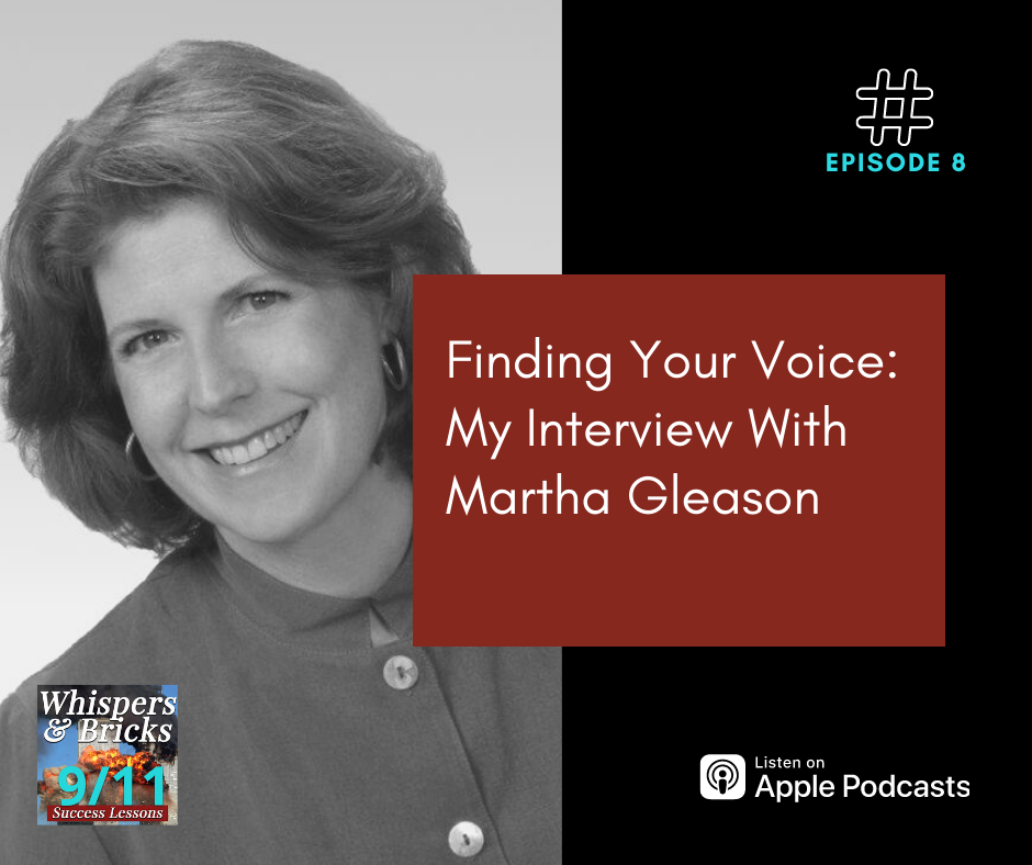 Finding Your Voice: My Interview With Martha Gleason